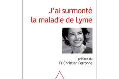 J'ai surmonté la maladie de Lyme, de Laura Arnal et Charlotte Guttinger