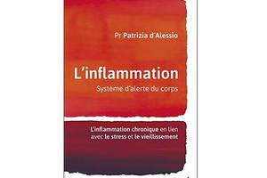 L'inflammation, système d'alerte du corps, du Pr Patrizia d'Alessio