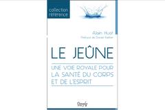 Le jeûne, d'Alain Huot.
