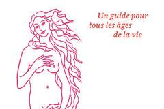 La vie intime des femmes, du Dr Anne de Kervasdoué, éd. Odile Jacob