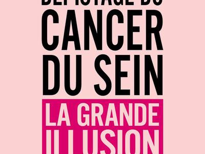 Dépistage du cancer du sein, la grande illusion, de Bernard Duperray