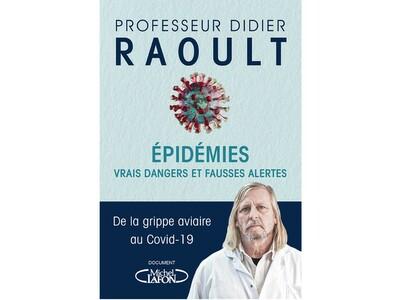 Épidémies, vrais dangers et fausses alertes, du Pr Didier Raoult.
