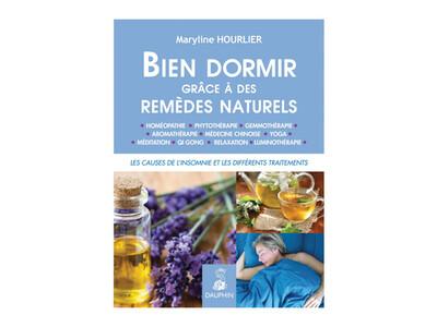 Bien dormir grâce à des remèdes naturels, de Maryline Hourlier