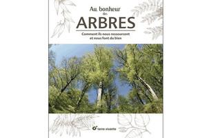 Au bonheur des arbres, Collectif (éd Terre vivante)