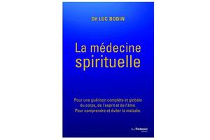 https://www.amazon.fr/m%C3%A9decine-spirituelle-gu%C3%A9rison-compl%C3%A8te-comprendre/dp/2813215759/ref=sr_1_sc_1?s=books&ie=UTF8&qid=1524215826&sr=1-1-spell&keywords=La+m%C3%A9decine+spirituelleDr+Luc+Bodin