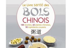 Le livre santé des bols chinois, de Bruno Soustre