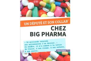 Un député et son collab' chez Big Pharma de Cyril Pocréaux et François Ruffin