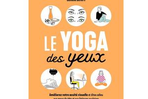 Le yoga des yeux de Kiran Vyas