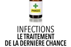 Infections, le traitement de la dernière chance, du Dr Marie-Céline Ray