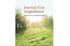 Journal d'un magnétiseur, de Jacques Rousseau-Dufour