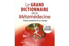 Le grand dictionnaire de la Métamédecine, Claudia Rainville