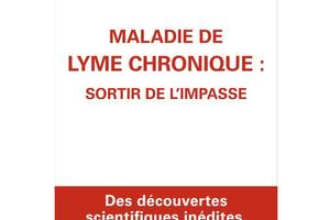 Maladie de Lyme chronique: sortir de l'impasse, Dr Marc Bransten