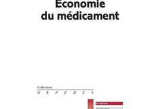 Économie du médicament, de Philippe Abecassis et Nathalie Coutinet