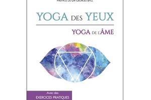Yoga des yeux - yoga de l'âme, d'Annick Brofman