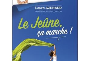 Le jeûne, ça marche!, de Laura Azenard