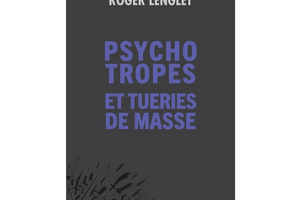Psychotropes et tueries de masse, de Roger Lenglet