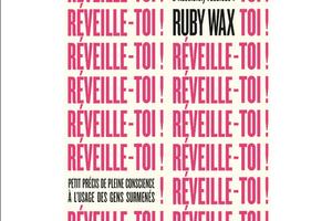 Réveillez-vous, de Ruby Wax