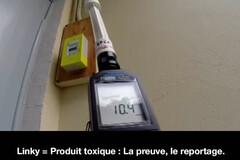 Linky = Produit toxique : La preuve, le reportage.