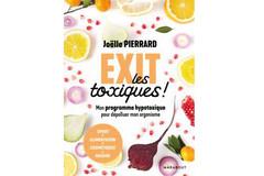 Exit les toxiques!, de Joëlle Pierrard (ed.Marabout)