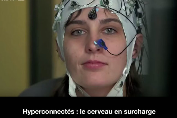 Hyperconnectés : Le cerveau en surcharge