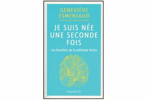 Je suis née une seconde fois, de Geneviève Esmenjaud, avec la collaboration d'Emmanuelle Friedmann