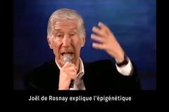 Joël de Rosnay explique l'épigénétique