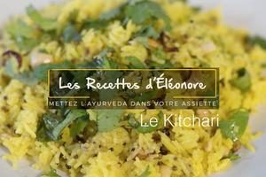 Le Kitchari, une recette ayurvédique