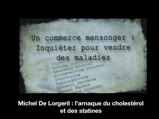 Michel De Lorgeril: l'arnaque du cholestérol et des statines