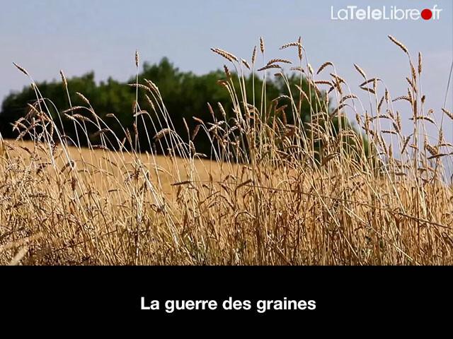 La guerre des graines