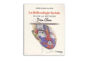 La réfléxologie faciale selon le Dien Chan