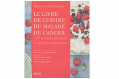 le livre de cuisine du malade du cancer