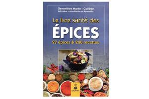 Le livre santé des épices, de Geneviève Martin-Callède