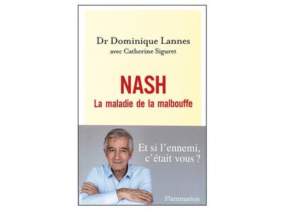 NASH, la maladie de la malbouffe, du Dr Dominique Lannes
