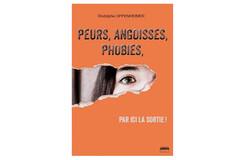 Peur, angoisses, phobies, de Rodolphe Oppenheim