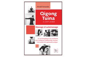 Qigong tuina, massage et automassage, d'Amaël Ferrando