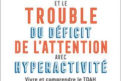 Toi, moi et le trouble du déficit de l'attention avec hyperactivité du Dr Hervé Caci et Marie-Pierre Samitier, éd. Flammarion.