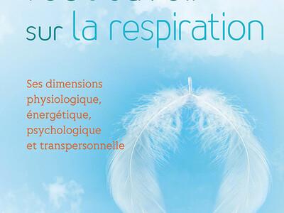 Tout savoir sur la respiration, de Daniel Kieffer